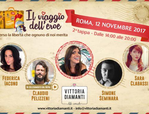 """""""Il Viaggio dell'Eroe"""" vola a Roma il 12 Novembre: chi salirà sul palco?"""